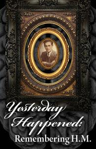 'Yesterday Happened: Remembering H.M.' continues through May 13 at Central Square Theater